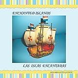 img - for Enchanted Islands / Las Islas Encantadas book / textbook / text book