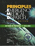 img - for Principles of Emergency Medical Dispatch, 4th Edition, 30 Years of Protocols, 1979-2009, Version 12.1 (2012), with CD book / textbook / text book