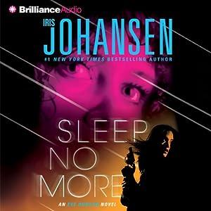 Sleep No More: Eve Duncan, Book 12 | [Iris Johansen]