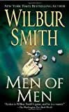 Men of Men (0312940726) by Smith, Wilbur A.