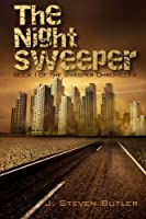 The Night Sweeper: Book 1 of The Sweeper Chronicles