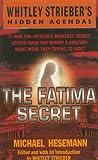 The Fatima Secret (Whitley Strieber's Hidden Agendas)