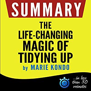 Summary: The Life-Changing Magic of Tidying Up | Livre audio