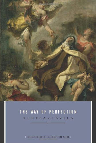 The Way Of Perfection Roman Catholicism Books 39 S Blog