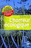 echange, troc Claude-Marie Vadrot - L'horreur écologique : De l'inutilité du ministère de l'Environnement