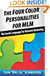 The Four Color Personalities For MLM:...