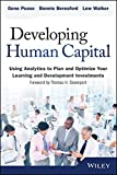 img - for Developing Human Capital: Using Analytics to Plan and Optimize Your Learning and Development Investments (Wiley and SAS Business Series) book / textbook / text book