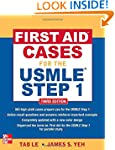 First Aid Cases for the USMLE Step 1,...