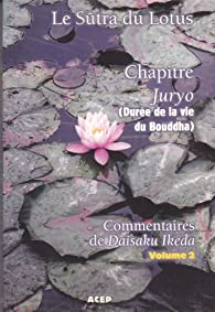 Le sûtra du lotus par Daisaku Ikeda