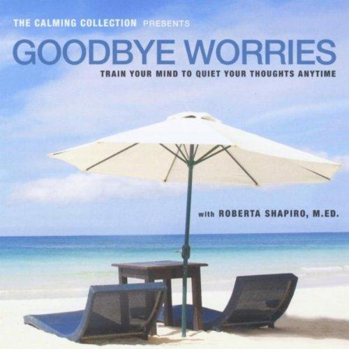 Goodbye-Worries