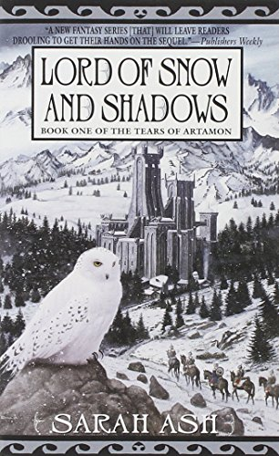 Lord of Snow and Shadows (Tears of Artamon, #1)