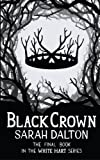 Black Crown (White Hart) (Volume 3)
