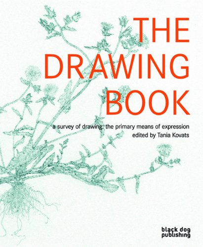 Drawing Book: A Survey of Drawing : The Primary Means of Expression