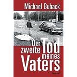 """Der zweite Tod meines Vatersvon """"Michael Buback"""""""