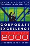 img - for Corporate Excellence In The Year 2000: :A Framework for Success book / textbook / text book