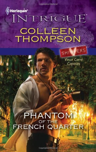Image for Phantom of the French Quarter (Harlequin Intrigue Series)