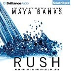 Rush: The Breathless Trilogy, Book 1   Maya Banks