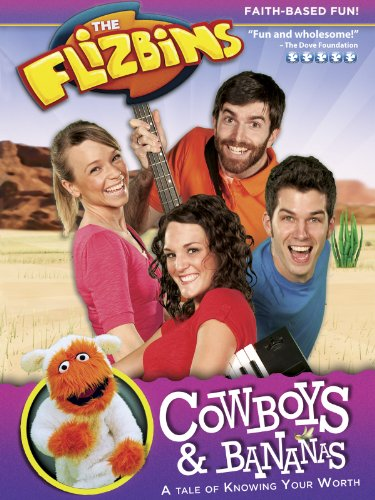 Flizbins, The: Cowboys & Bananas