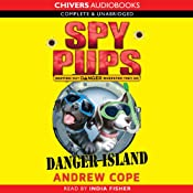 Spy Pups: Danger Island | [Andrew Cope]