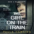 The Girl on the Train Hörbuch von Paula Hawkins Gesprochen von: Clare Corbett, India Fisher, Louise Brealey