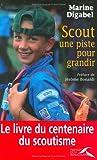 echange, troc Marine Digabel - Scout : Une piste pour grandir