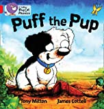 Puff the Pup (Collins Big Cat Phonics) (000742194X) by Mitton, Tony