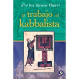 El Trabajo del Kabbalista = The Work of the Kabbalist