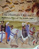 img - for The Human Odyssey, Vol. 1: Prehistory Through the Middle Ages book / textbook / text book