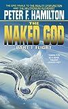 The Naked God, Part 1: Flight