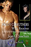 Buddy Carruthers, Wide Receiver (First and Ten Series Book 2)