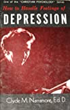 How to Handle Feelings of Depression (Christian Psychology Series)
