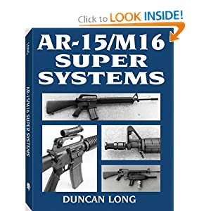 AR-15/M16 Super Systems Duncan Long