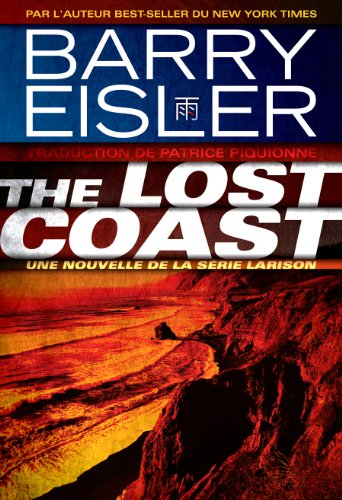 Barry Eisler - The Lost Coast (La Côte perdue) (French Edition)