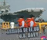 La Armada de EE.UU./ The U.S. Navy