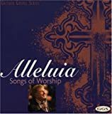 echange, troc Bill Gaither & Gloria, Homecoming Friends - Alleluia: Songs of Worship