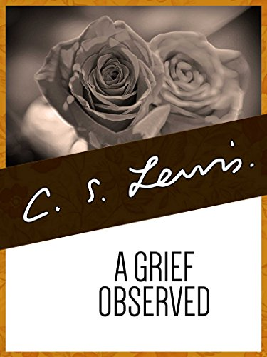 A Grief Observed (English Edition)