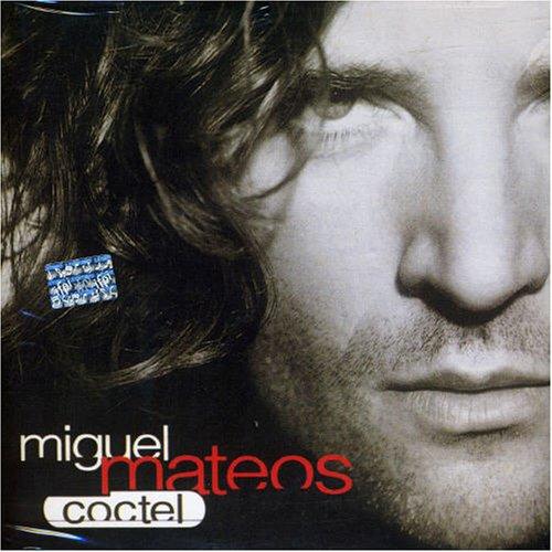 Miguel Mateos - Coctel - Zortam Music