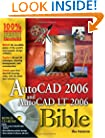 AutoCAD 2006 and AutoCAD LT 2006 Bible