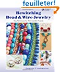 Bewitching Bead & Wire Jewelry: Easy...