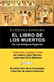 img - for El Libro De Los Muertos De Los Antiguos Egipcios (Spanish Edition) book / textbook / text book
