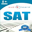 SAT AudioLearn: AudioLearn Test Prep Series (       UNABRIDGED) by  AudioLearn Test Prep Team Narrated by  Mike & Cathy
