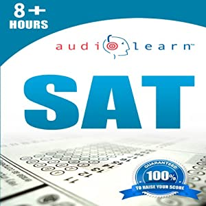 SAT AudioLearn: AudioLearn Test Prep Series | [AudioLearn Test Prep Team]