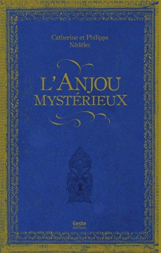 L'Anjou Mystérieux