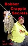 Bobber Crappie Secrets