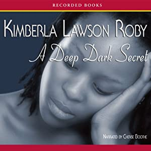 A Deep Dark Secret | [Kimberla Lawson Roby]