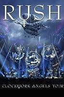 Rush - Clockwork Angels tour