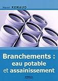 echange, troc Henri Renaud - Branchements: Eau potable et assainissement