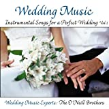 Wedding Music: Instrumental Songs for a Perfect Wedding Vol. 1