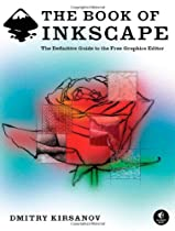 Free The Book of Inkscape: The Definitive Guide to the Free Graphics Editor Ebook & PDF Download