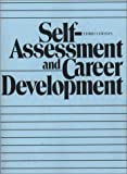 img - for Self-Assessment and Career Development (3rd Edition) by Kotter John P. Faux Victor A. Clawson James G. (1991-08-01) Paperback book / textbook / text book